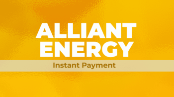 Alliant Energy Instant payment Featuredimage
