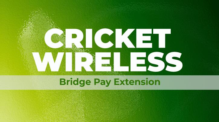 Cricket BridgePay Extension Featuredimage